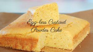Quick and Easy Eggless Custard Powder Cake