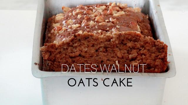No Butter Eggless Dates Walnuts Oats Cake – Eggless Dates cake – Oats Cake
