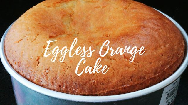 No Butter Eggless Orange Cake – Egg-less Butter-less Orange Cake