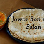 Jowar Roti – Jowar Roti with Belan – Jowar Bhakri – Jolada Roti – Jonna Rotte – Gluten Free Bread