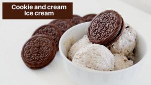 Cookie and Cream Ice Cream in Hindi – How to make Oreo Ice Cream – Milk Ice Cream without Machine