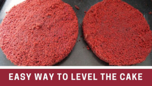 How to Level a Cake – Cake Leveler – Easy Way to Level A Cake