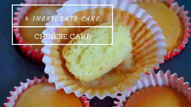 4 Ingredients Cake – Old Fashioned Chinese Egg Cake