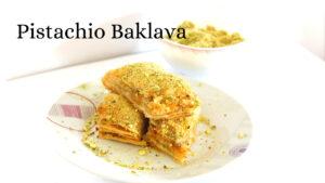 Baklava – Pistachio Baklava