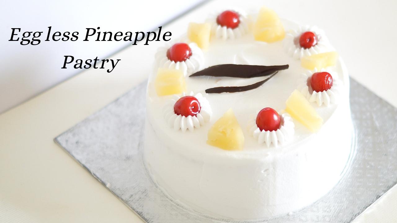 Eggless Pineapple Pastry – Homemade Pineapple Cake