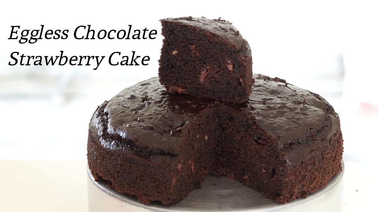 Eggless Chocolate Strawberry Cake